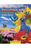Diversitatea naturii cls 4 - Daniela Stoica, Rodica Dinescu, Clasa 4, Stiintele Naturii