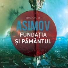 Fundatia si Pamantul - Asimov