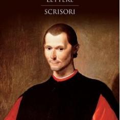 Lettere. Scrisori - Niccolo Machiavelli