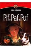 Pif. Paf. Puf - Cezar Petrescu, Cezar Petrescu