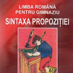 Sintaxa propozitiei. Limba romana pentru gimnaziu - Maria Peiu - Manual scolar
