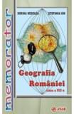 Memorator Geografia Romaniei cls 8 - Dorina Nedelea, Stefania Ion, Clasa 8