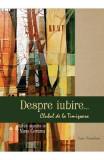 Despre iubire... Clubul de la Timisoara - Nina Ceranu