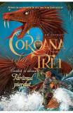 Coroana celor trei - Cartea a doua: Taramul pierdut - J.D. Rinehart