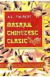 Masajul chinezesc clasic - A.V. Taubert, A.V. Taubert