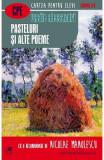Pasteluri si alte poeme - Vasile Alecsandri, Vasile Alecsandri