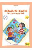 Comunicare in limba romana. Clasa pregatitoare - Valeria Cinca