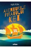 Aventurile piratului Ket - Alis Popa