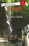 Cronicile din Narnia printul Caspian 2 - Aceasta e Narnia