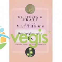 Superalimente Rx - Steven G. Pratt, Kathy Matthews
