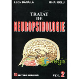 Tratat De Neuropsihologie Vol.2 - Leon Danaila, Mihai Golu