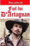 Fiul lui D'Artagnan - Paul Feval, fiul