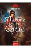 Aventurile brigadierului Gerard - Arthur Conan Doyle, Arthur Conan Doyle