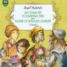 Basme populare sasesti vol.1 - Josef Haltrich
