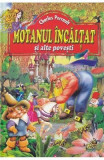 Motanul Incaltat si alte povesti - Charles Perrault
