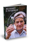 Ce-ti pasa tie de parerile altora? - Richard P. Feynman