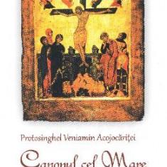 Canonul cel mare in versuri - Veniamin Acojocaritei