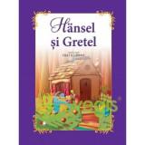 Hansel si Gretel - Fratii Grimm (carte Gigant), Fratii Grimm