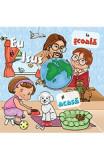 Eu si Isus: La scoala si acasa