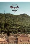 Merg in Brasov, Rural Art& Travel