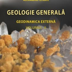 Geologie Generala. Geodinamica Interna Vol. 2 - Alexandru Istrate