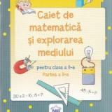 Caiet de matematica si explorarea mediului - Clasa a 2-a. Partea 2 - Stefan Pacearca, Mariana Mogos, Clasa 2
