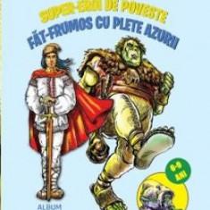 Fat-Frumos cu plete azurii - Veniamin G. Chitu - Carte educativa