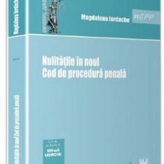 Nulitatile In Noul Cod De Procedura Penala - Magdalena Iordache