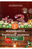 Matematica Si Explorarea Mediului Cls 1 Partea I Varianta P-Int Ed.2015 - Dumitru D. Paraiala