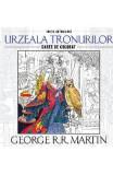 Urzeala tronurilor - George R.R. Martin - Carte de colorat, George R.R. Martin