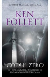 Codul Zero - Ken Follett
