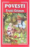 Povesti - Fratii Grimm, Fratii Grimm