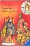 Detectivii timpului 5: Marco Polo si societatea secreta - Fabian Lenk