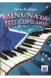 Minunata esti, Copilarie! + CD - Dorina Buzdugan