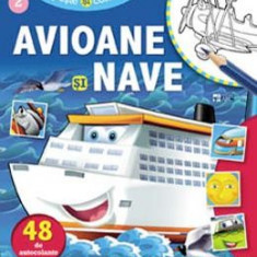 Avioane si nave. Lipeste si coloreaza - Carte educativa
