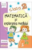 Matematica si explorarea mediului Clasa 2 Sem.1 Caiet Varianta A - Nicoleta Popescu