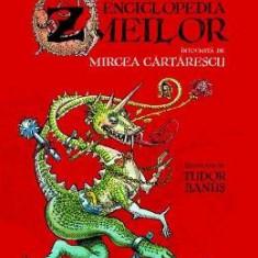 Enciclopedia zmeilor - Mircea Cartarescu - Cu ilustratii Tudor Banus