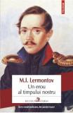 Un erou al timpului nostru - M.I. Lermontov