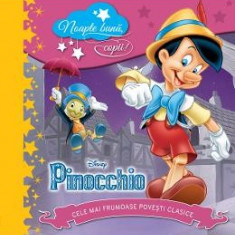 Disney - Pinocchio - Noapte buna, copii! - Carte educativa