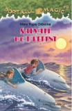 Portalul Magic 9: Salvati delfinii - Mary Pope Osborne, Mary Pope Osborne