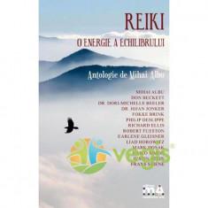 Reiki, o energie a echilibrului - Mihai Albu - Rubin