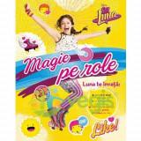 Disney Soy Luna - Magie pe role