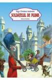 Soldatelul de plumb - Hans Christian Andersen