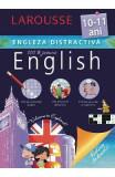 Engleza distractiva Larousse 10-11 ani