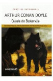 Cainele din Baskerville - Arthur Conan Doyle, Arthur Conan Doyle