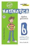 Matematica Clasa a 6-a Partea 2 Sem 2 Consolidare Ed.6 - Dan Zaharia, Clasa 6