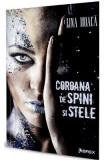 Coroana de spini si stele vol.1 - Lina Moaca