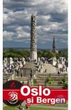 Oslo si Bergen - Calator pe mapamond
