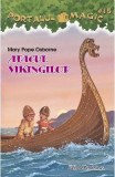 Portalul magic 15: Atacul vikingilor - Mary Pope Osborne