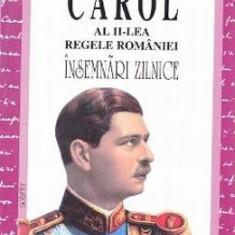 Insemnari zilnice I - Carol al II-lea Regele Romaniei - Biografie